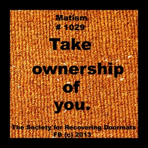 matisim take ownership of you