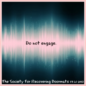 Do not engage