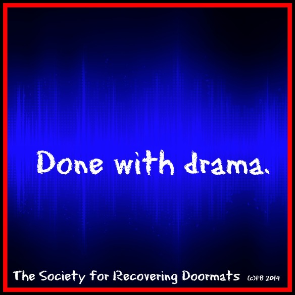 Done with drama