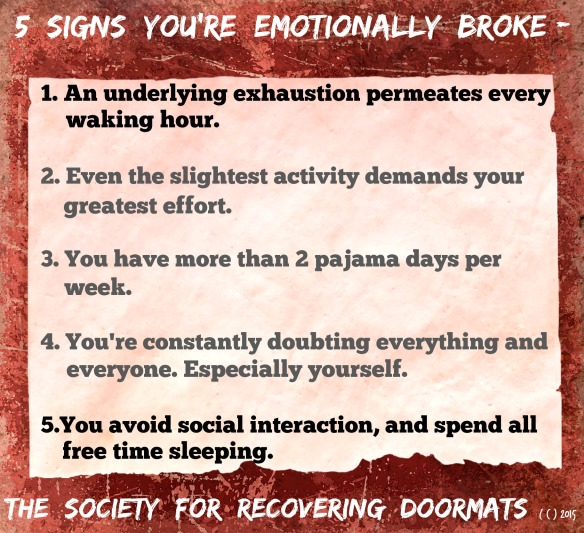 5 signs you'r emotionally broke